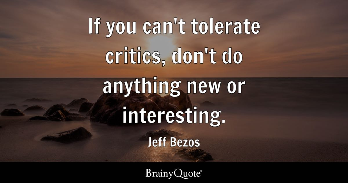 About Daisy Luther >> Jeff Bezos - If you can't tolerate critics, don't do anything...