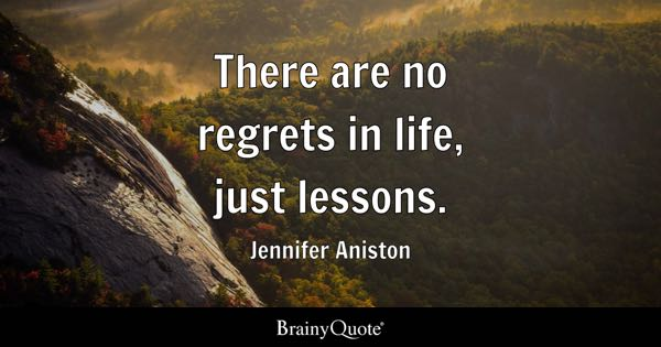 No Regrets Quotes Brainyquote