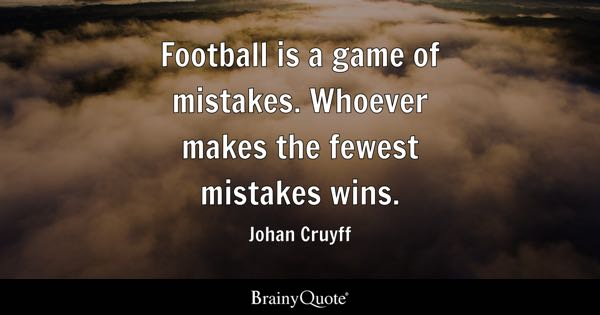 Football Quotes Football Quotes  Brainyquote