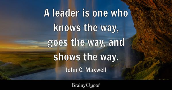 Quotes About Being A Leader Pleasing Leader Quotes  Brainyquote