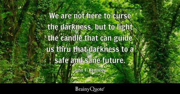 Darkness Quotes Brainyquote