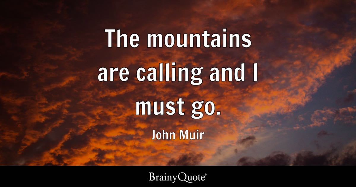 Top 10 John Muir Quotes Brainyquote