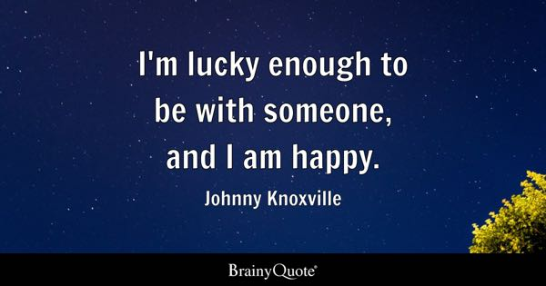 Lucky Quotes Brainyquote