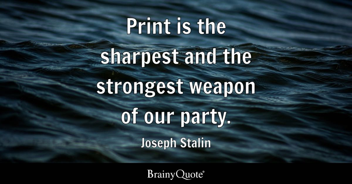 Image result for stalin quotes on media
