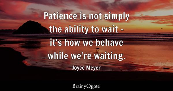 Wait Quotes Brainyquote