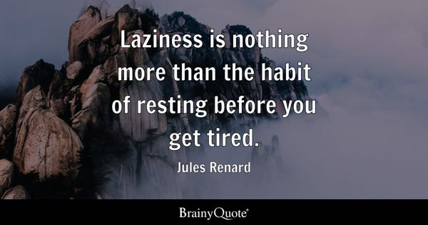 Tired Quotes Brainyquote
