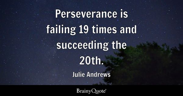 Inspirational Quotes About Perseverance Magnificent Perseverance Quotes  Brainyquote
