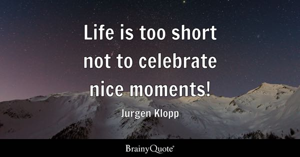 Life's Too Short Quotes | Life Is Too Short Quotes Brainyquote