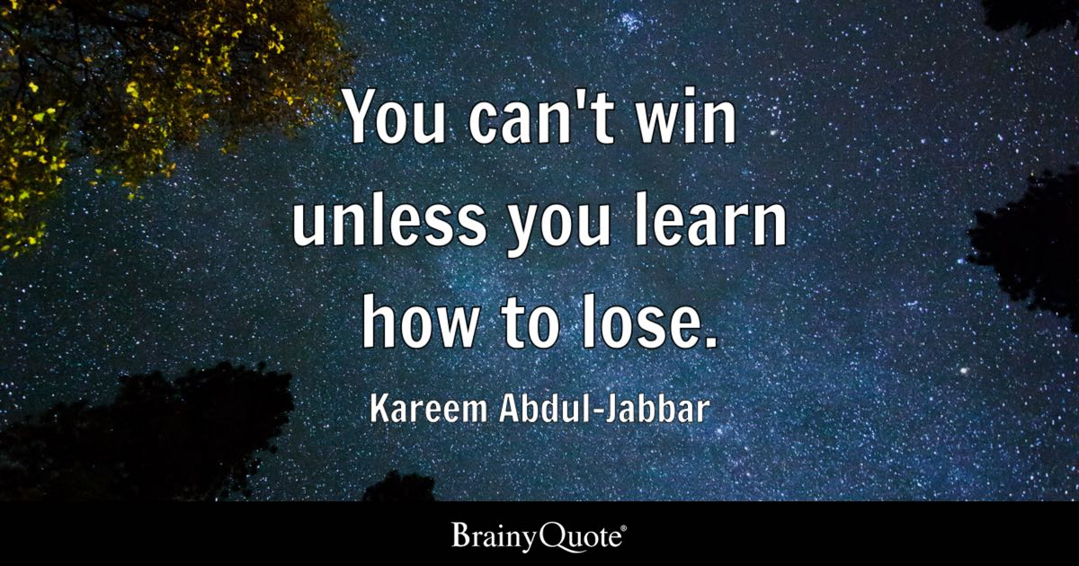 Kareem Abdul Jabbar You Cant Win Unless You Learn How To