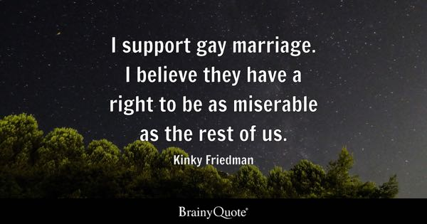 Good Gay Marriage Quotes Pro 68