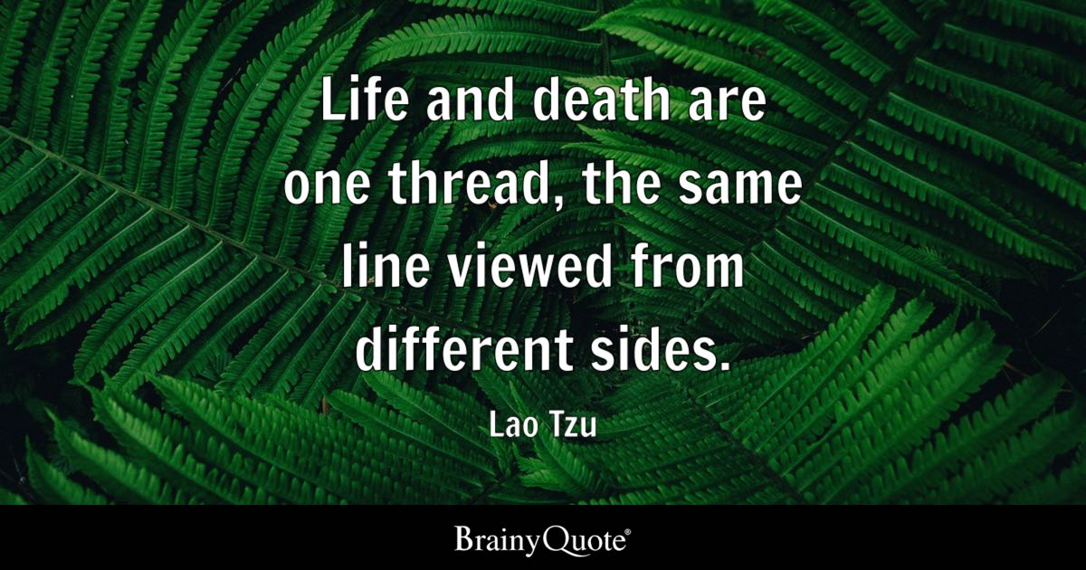 Famous Quotes About Death Of A Loved One Beauteous Lao Tzu Quotes  Brainyquote
