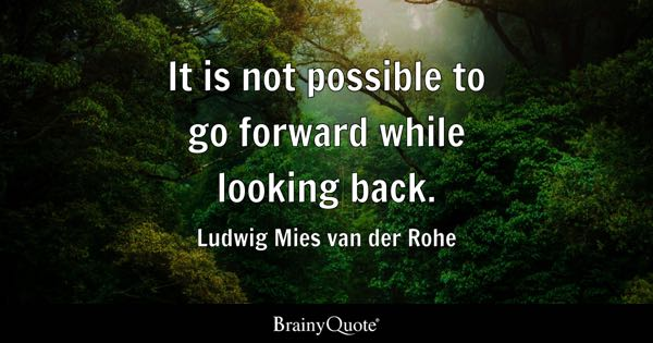 Looking Back Quotes Brainyquote
