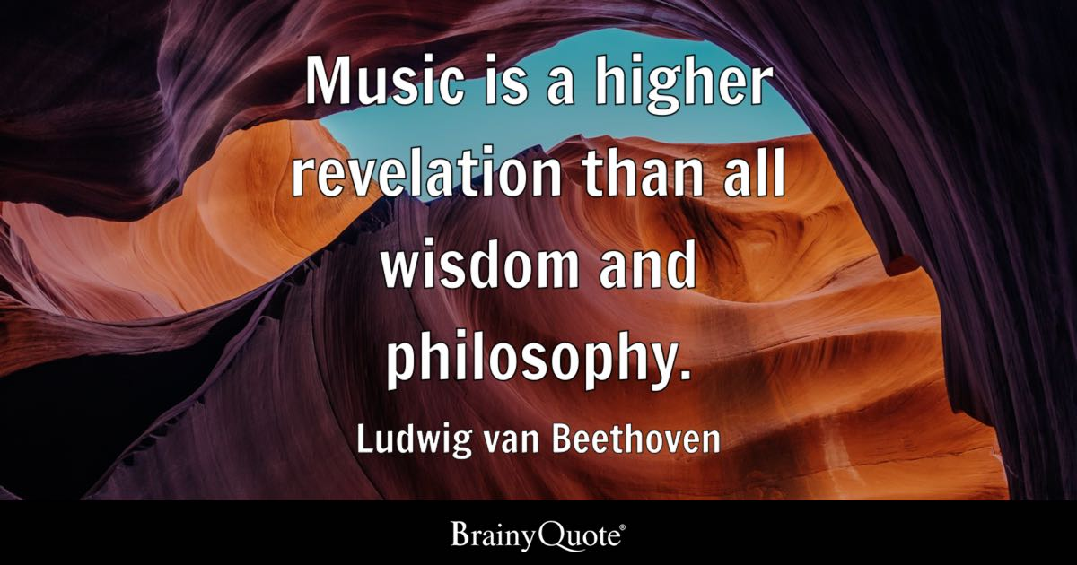 Ludwig van Beethoven - Music is a higher revelation than ...