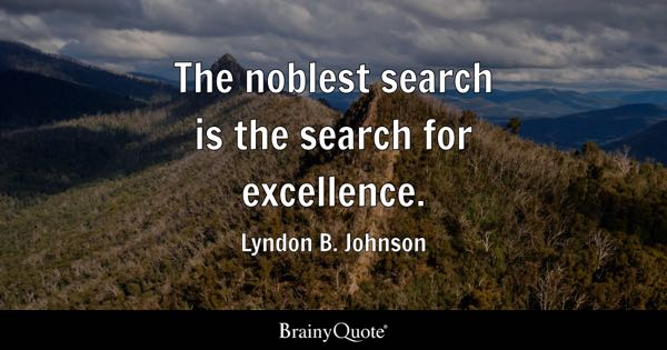Excellence Quotes BrainyQuote Delectable Excellence Quotes
