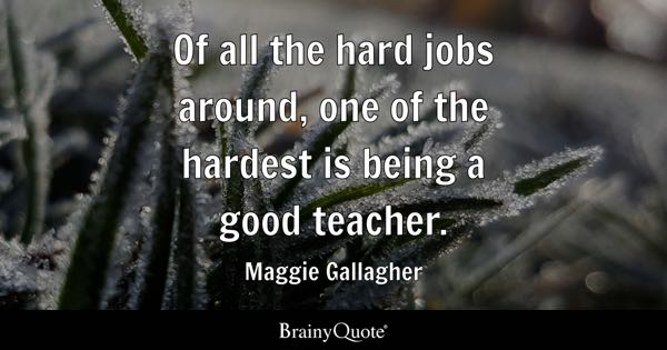 Quotes About Teaching Alluring Teacher Quotes  Brainyquote