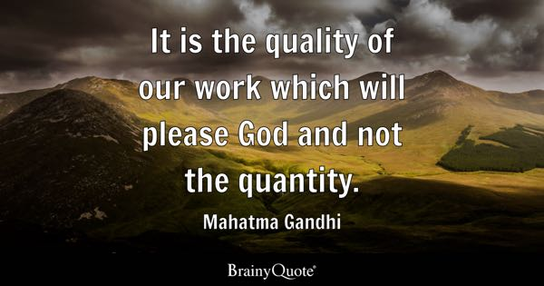 Quotes Quality Beauteous Quantity Quotes  Brainyquote