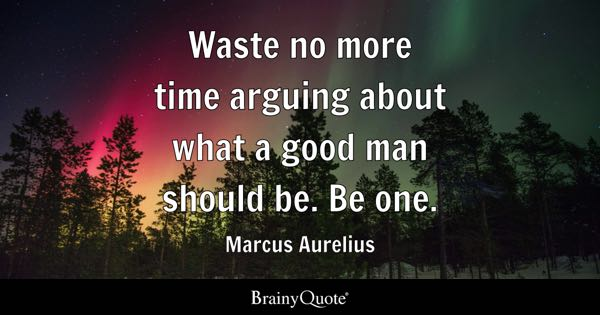 Good Man Quotes Brainyquote