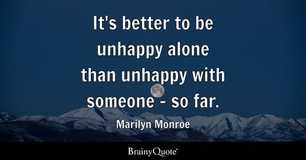 Unhappy Quotes Brainyquote
