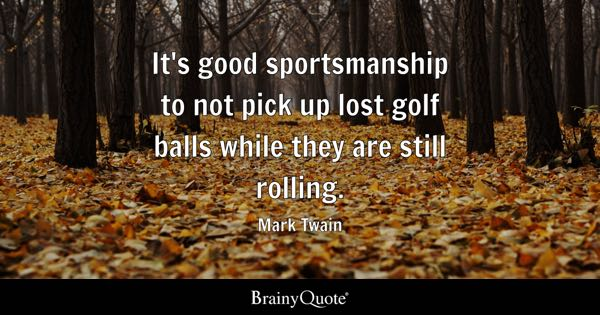 Quotes About Golf Magnificent Golf Quotes  Brainyquote