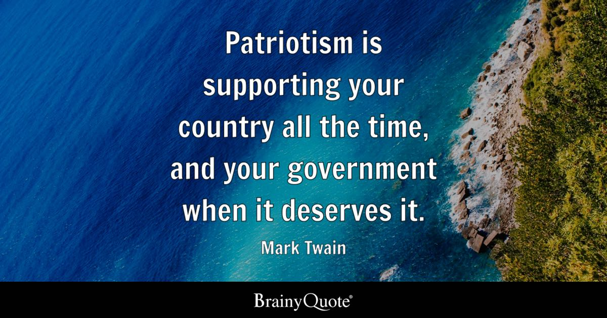 Top 10 Patriotism Quotes - BrainyQuote