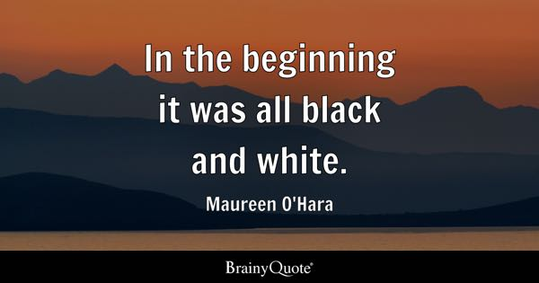 Black And White Photo Quotes Custom Black And White Quotes BrainyQuote