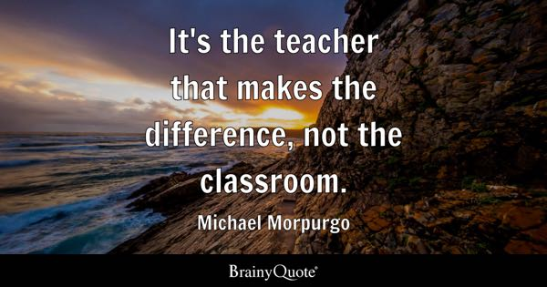 Classroom Quotes Brainyquote