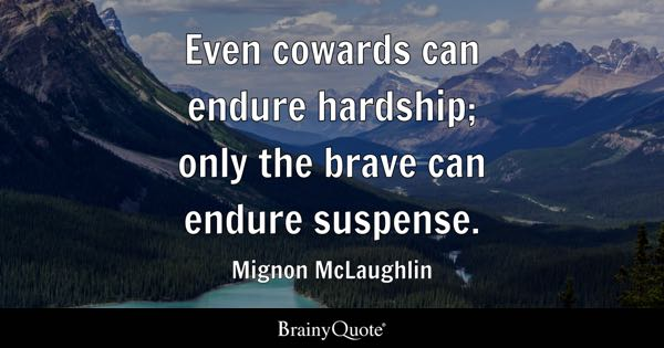 Quotes About Hardships In Life Enchanting Hardship Quotes  Brainyquote