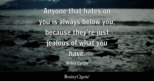Jealous Quotes - BrainyQuote