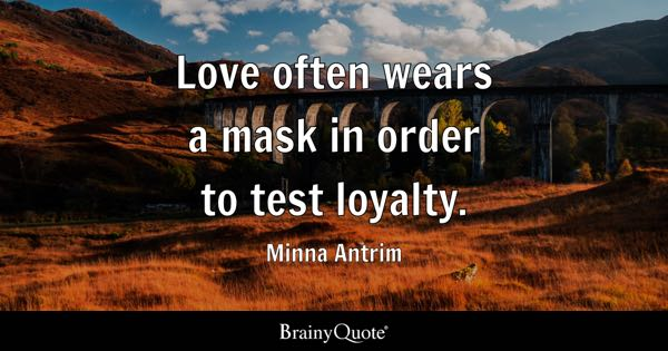 Loyalty Quotes Brainyquote
