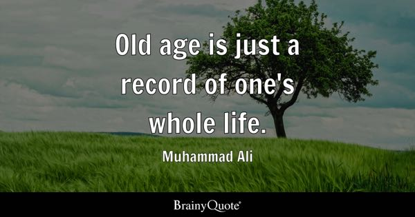Old Age Quotes BrainyQuote Adorable Old Quotes