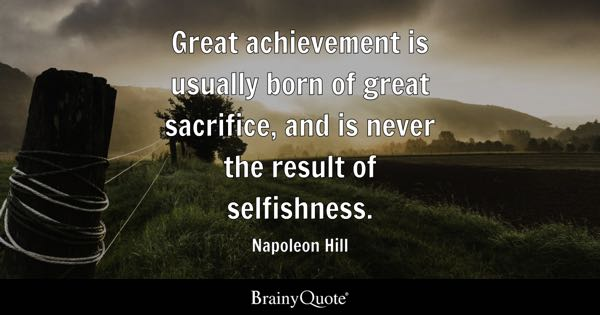 Sacrifice Quotes Brainyquote