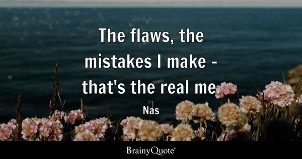 Flaws Quotes Brainyquote