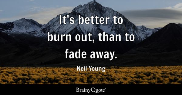 Burn Quotes Brainyquote