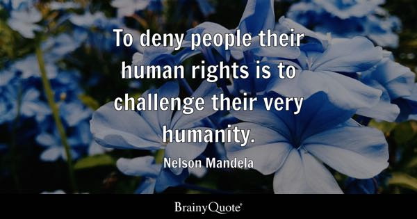 Human Rights Quotes Brainyquote