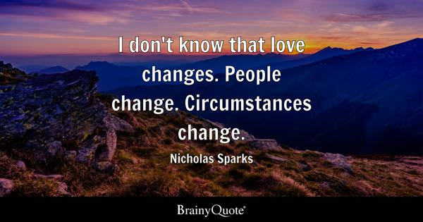 Changes Quotes BrainyQuote Adorable Quotes On Amending Friendship
