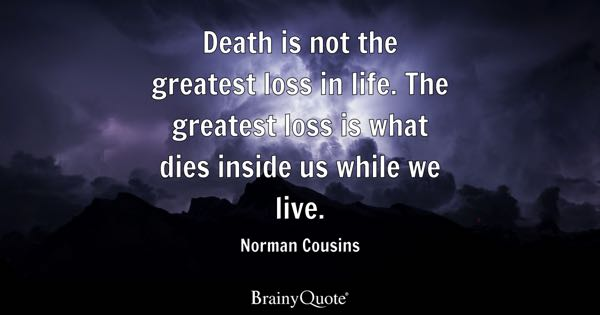 Loss Of Life Quotes Prepossessing Loss Quotes  Brainyquote