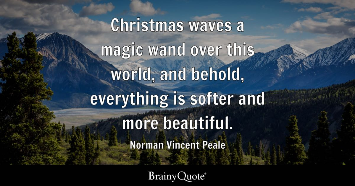 Good Christmas Waves A Magic Wand Over This World, And Behold, Everything Is  Softer And