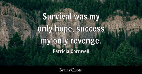 Survival Quotes Endearing Survival Quotes  Brainyquote