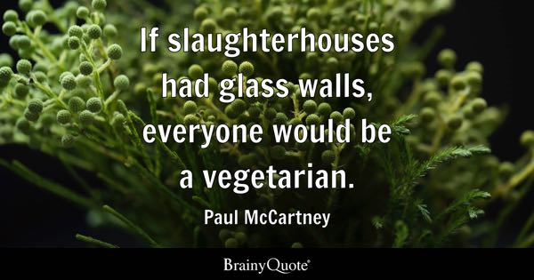 Vegan Quotes Best Vegetarian Quotes  Brainyquote