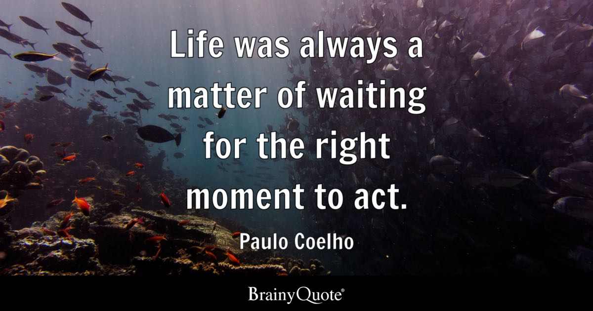 Paulo Coelho Quotes BrainyQuote Enchanting Best Life Quotes Ever