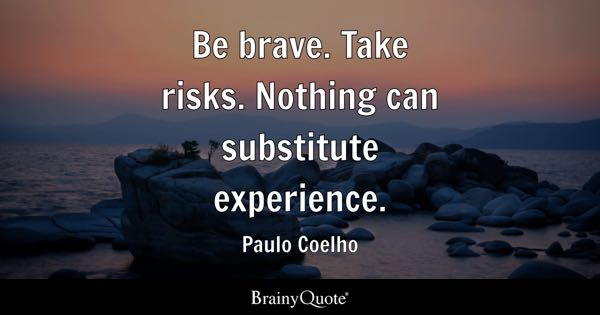 Brave Quotes Interesting Brave Quotes  Brainyquote