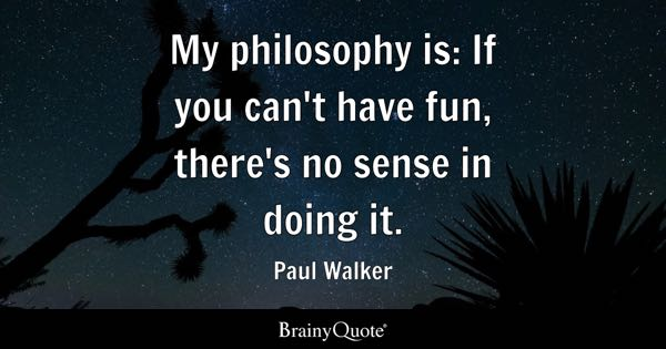 Fun Quotes Custom Have Fun Quotes BrainyQuote