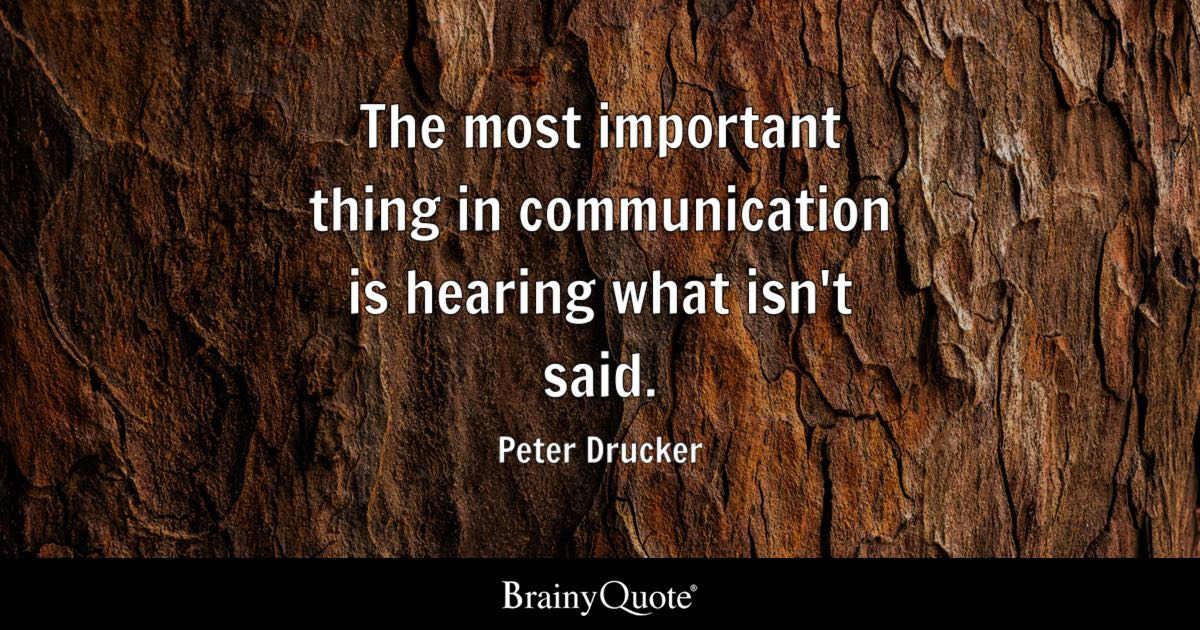 Some Important Quotes Cool The Most Important Thing In Communication Is Hearing What Isn't