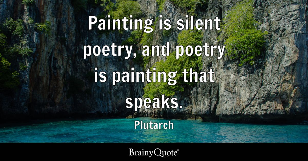 plutarch painting is silent poetry and poetry is