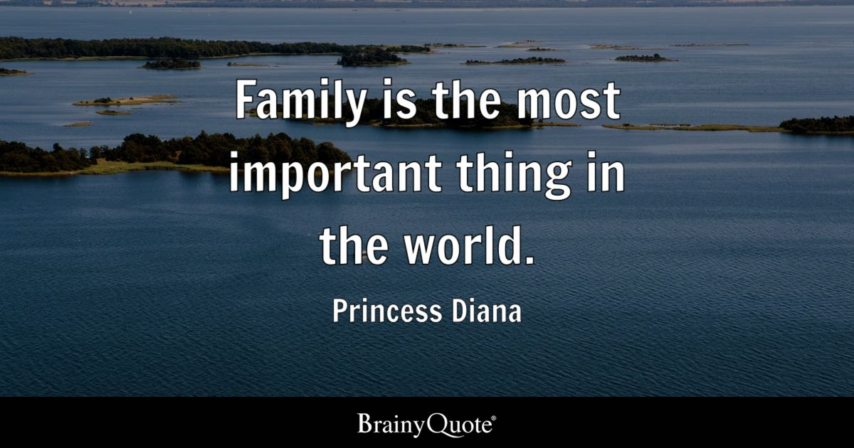 Princess Diana Family Is The Most Important Thing In The