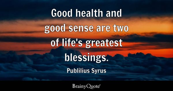 Good Health Quotes Brainyquote