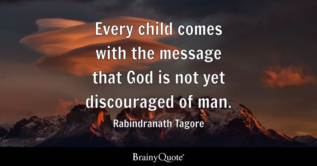 Man Of God Quotes Stunning Every Child Comes With The Message That God Is Not Yet Discouraged