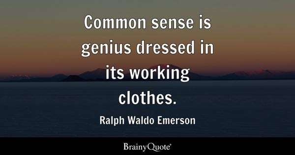 Common Sense Quotes - BrainyQuote