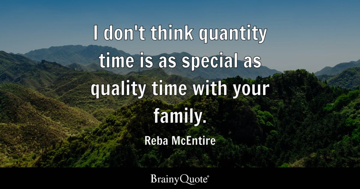 reba mcentire i don t think quantity time is as special