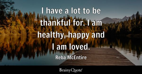 Be Thankful Quotes Brainyquote
